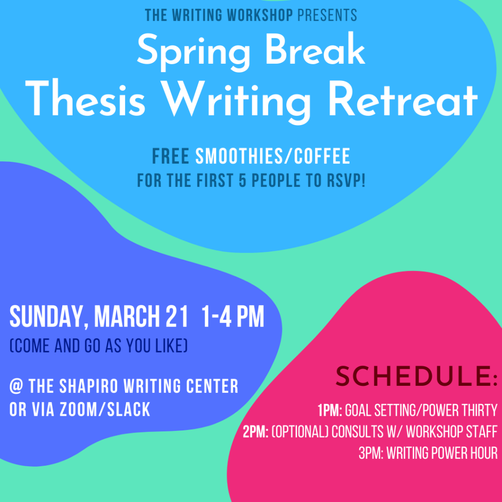 March Senior Thesis Retreat Flyer for event on March 21st